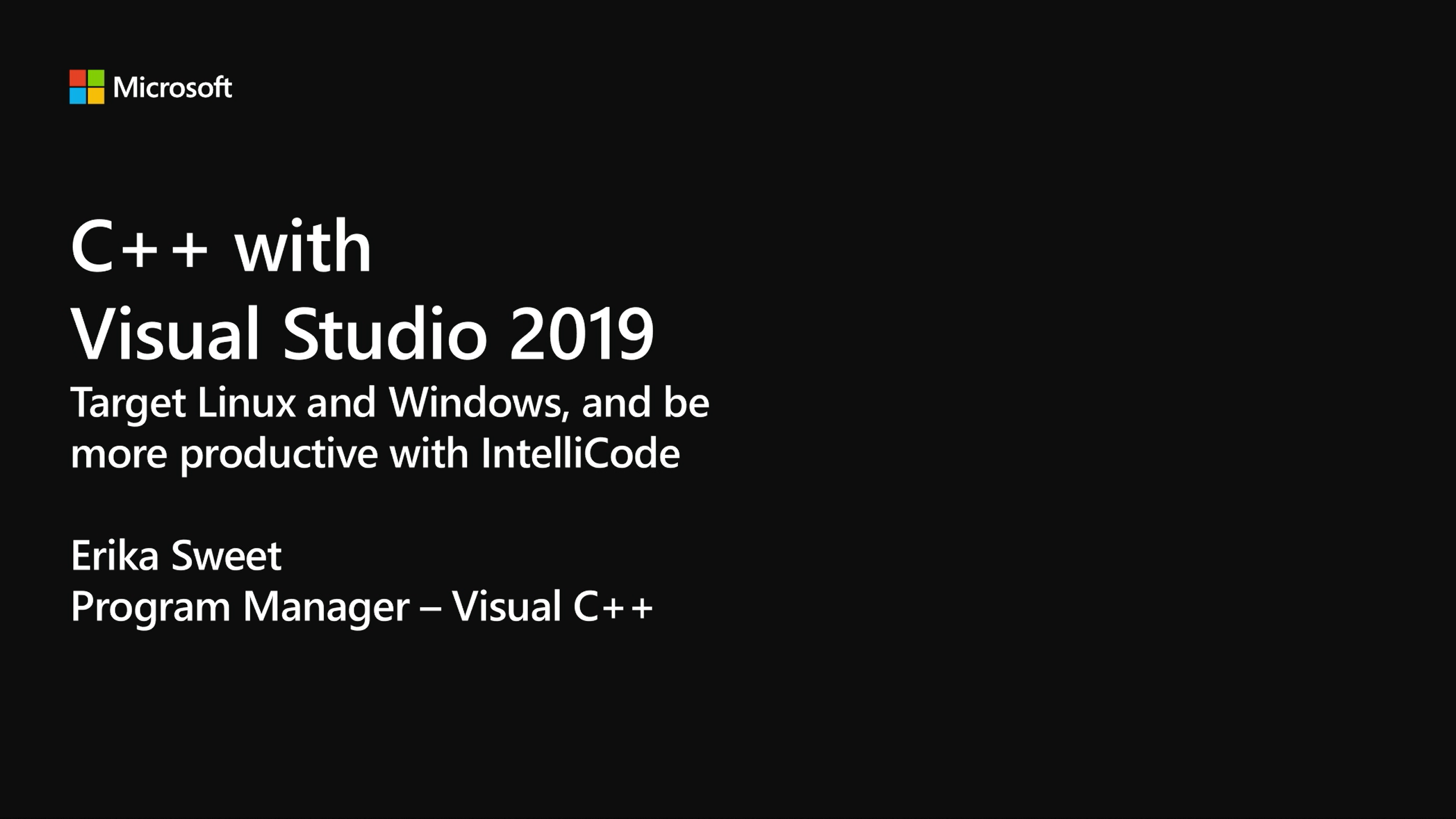 C++ with Visual Studio 2019: target Linux and Windows, and be more productive with IntelliCode