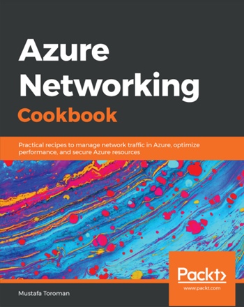 Manage your network more effectively with the Azure Networking Cookbook