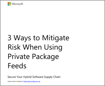 3 Ways to Mitigate Risk When Using Private Package Feeds