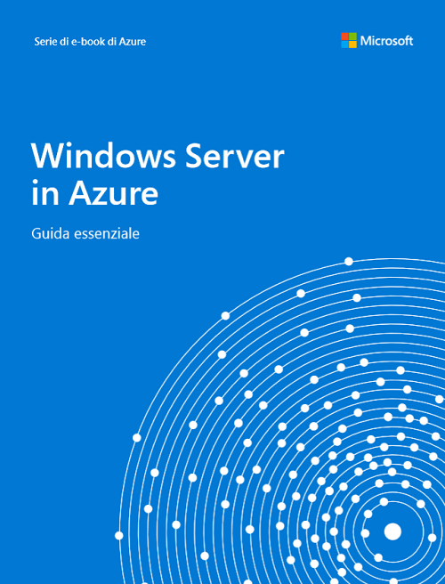 La guida più completa a Windows Server su Azure