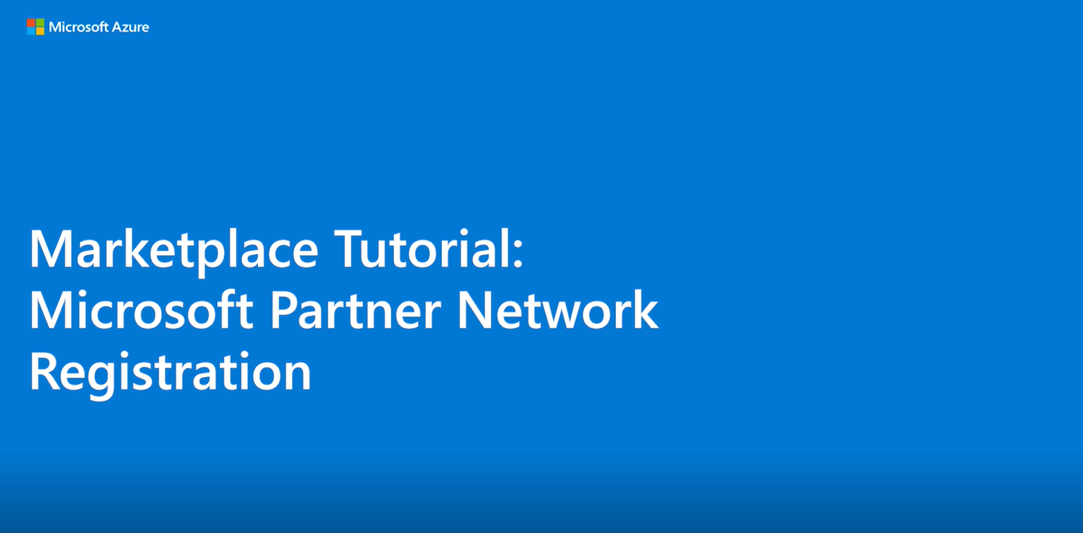 Marketplace Tutorial: Register for MPN