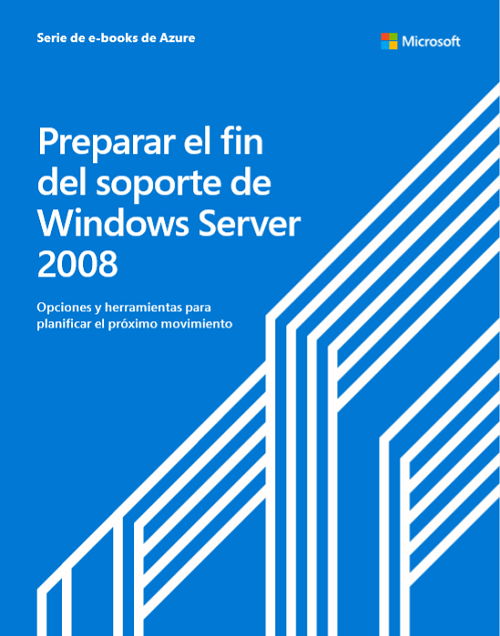 Preparación para el fin del soporte de Windows Server 2008