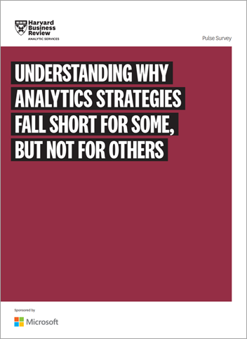 Understanding Why Analytics Strategies Fall Short for Some, but Not Others