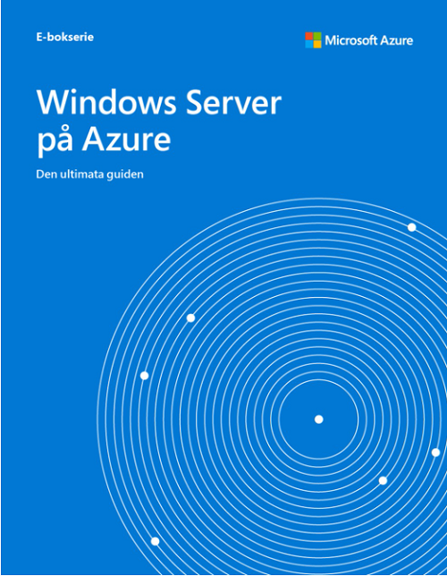 Den ultimata guiden till Windows Server på Azure