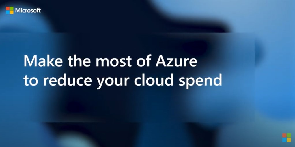 Use Azure to reduce Cloud Spend