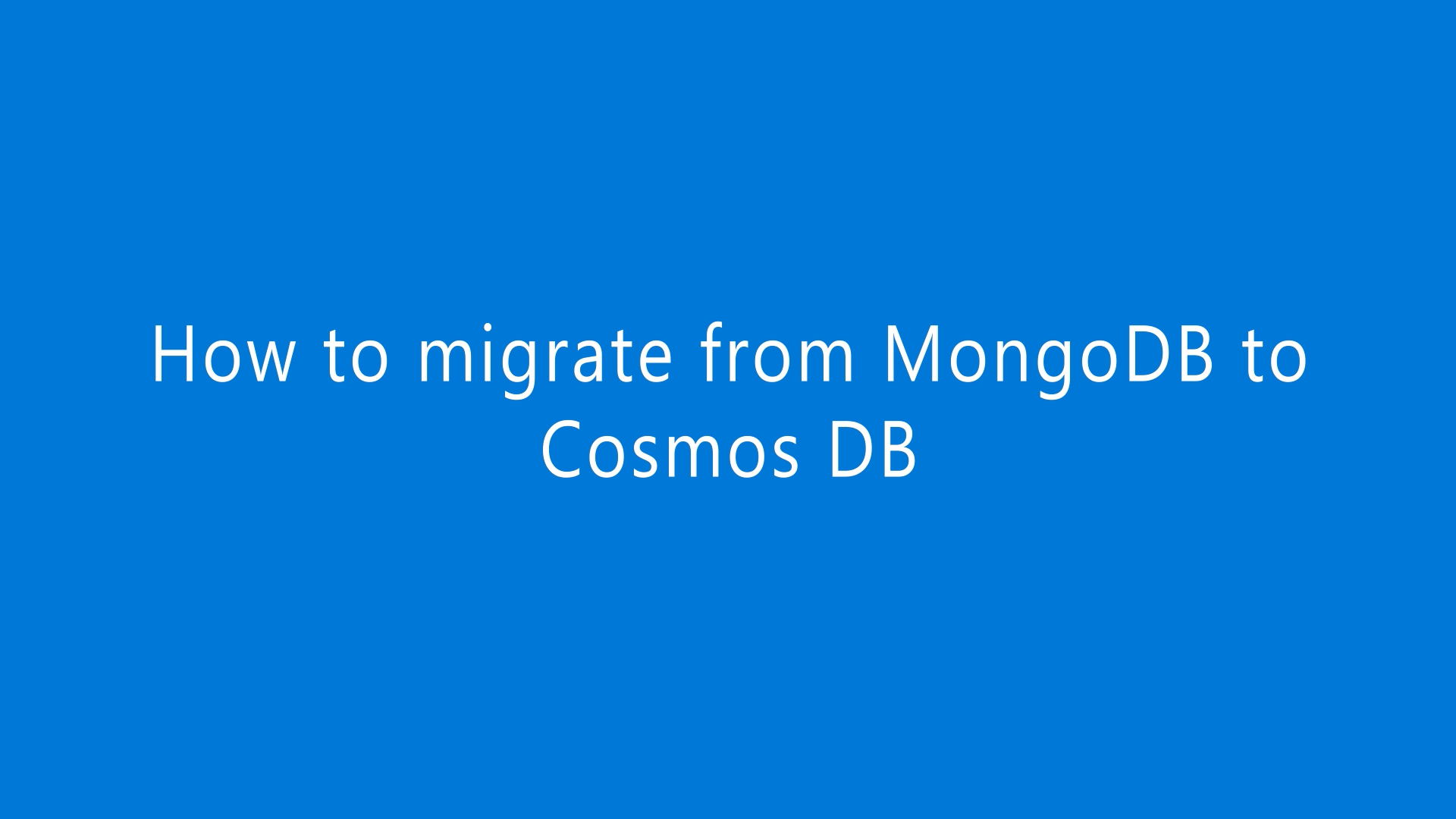 How to migrate MongoDB to Cosmos DB