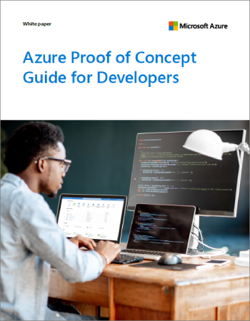 Minimize risks and costs with the Azure Proof of Concept Guide for Developers