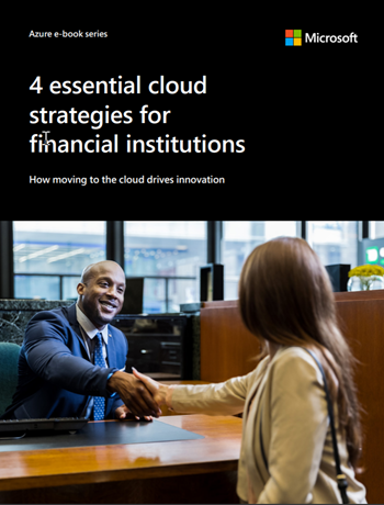 4 Essential Cloud Strategies for Financial Institutions