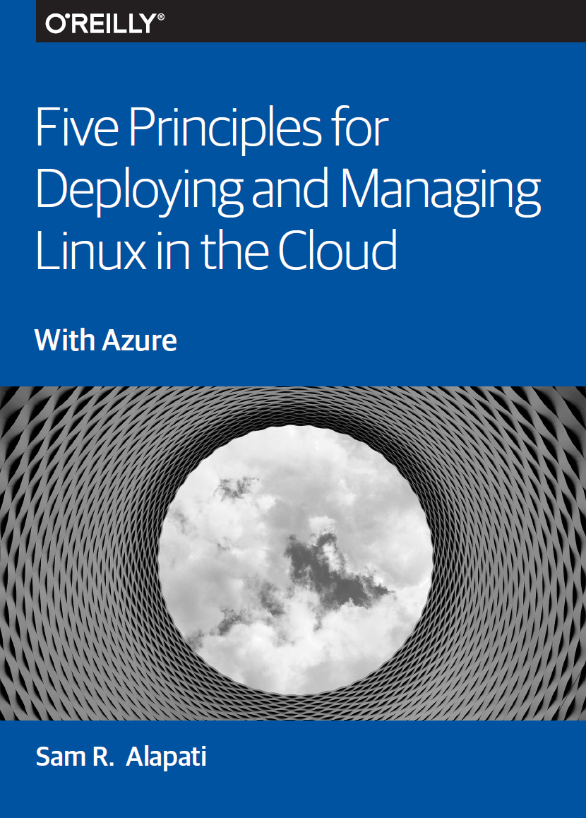 Five Principles for Deploying and Managing Linux in The Cloud with Azure
