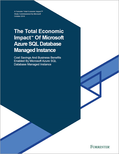 L'incidence économique globale (Total Economic Impact™) de Microsoft Azure SQL Database Managed Instance.
