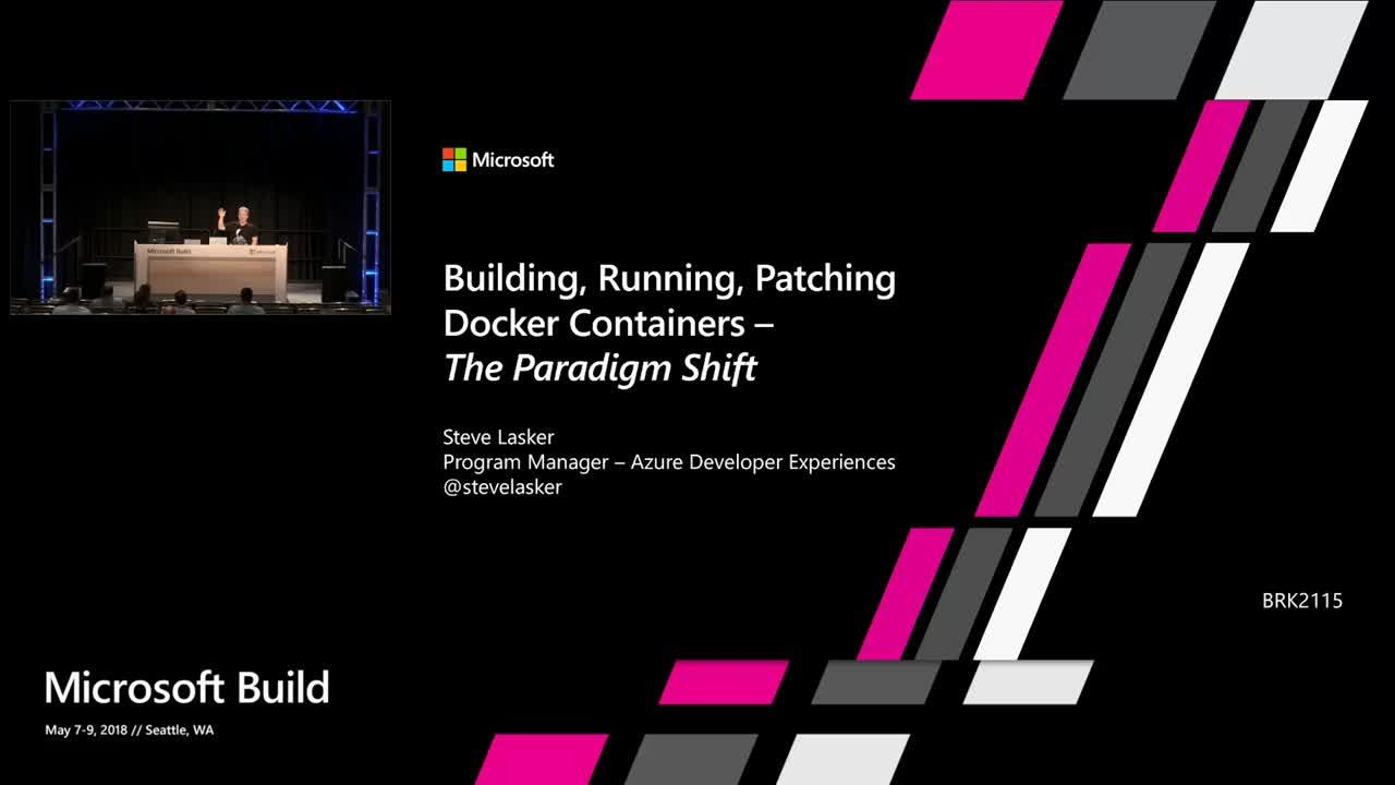 Building, Running, Patching Docker Containers – The Paradigm Shift