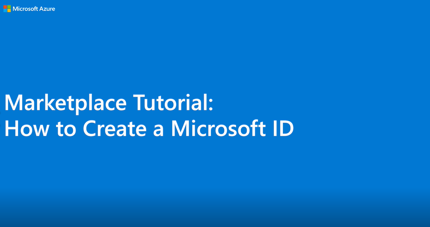 Marketplace Tutorial: Create a Microsoft ID