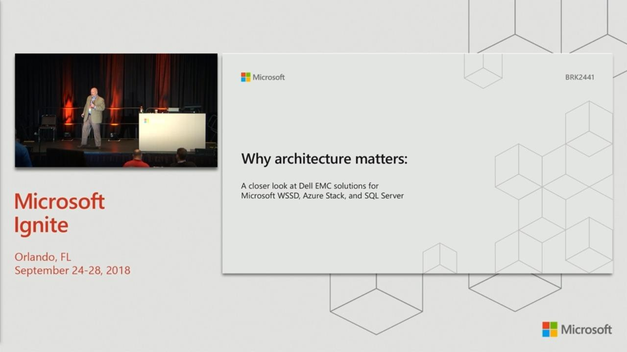 Why architecture matters: A closer look at Dell EMC solutions for Microsoft WSSD, Azure Stack, and SQL Server