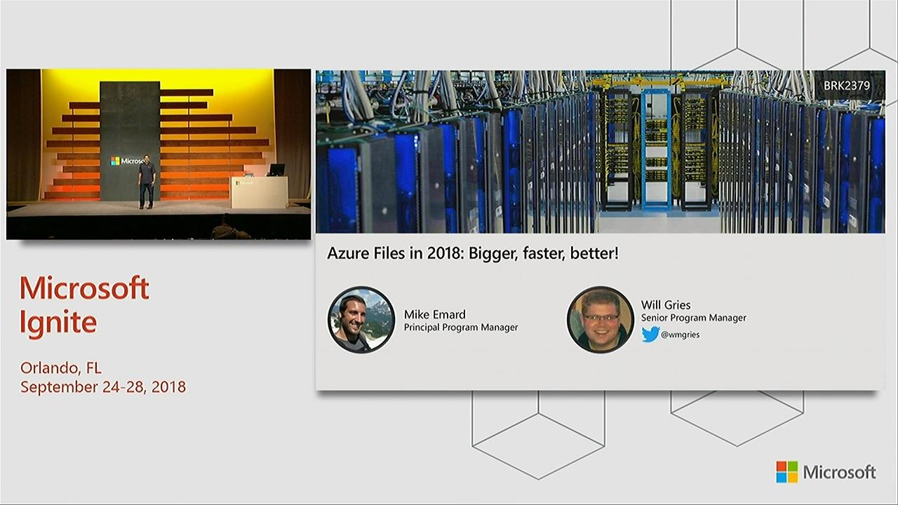 Azure Files in 2018: Bigger, faster, better!