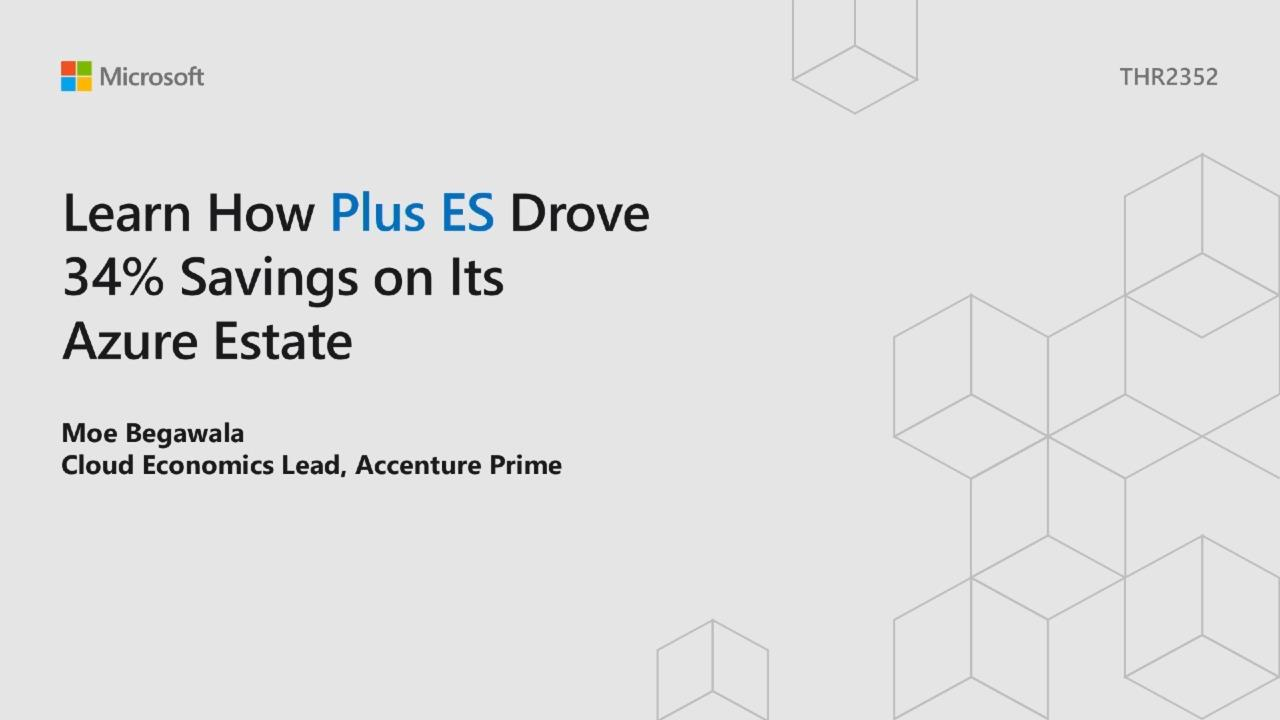 Learn how Plus ES drove 34% savings on their Azure Estate