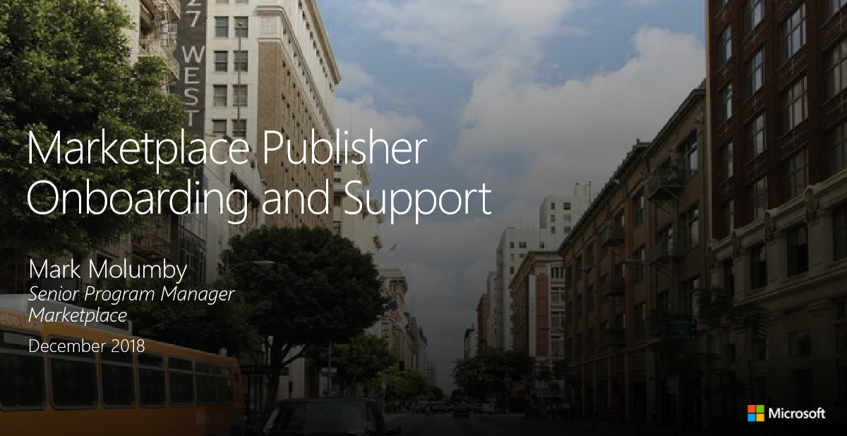 Azure Marketplace and AppSource Publisher Onboarding and Support