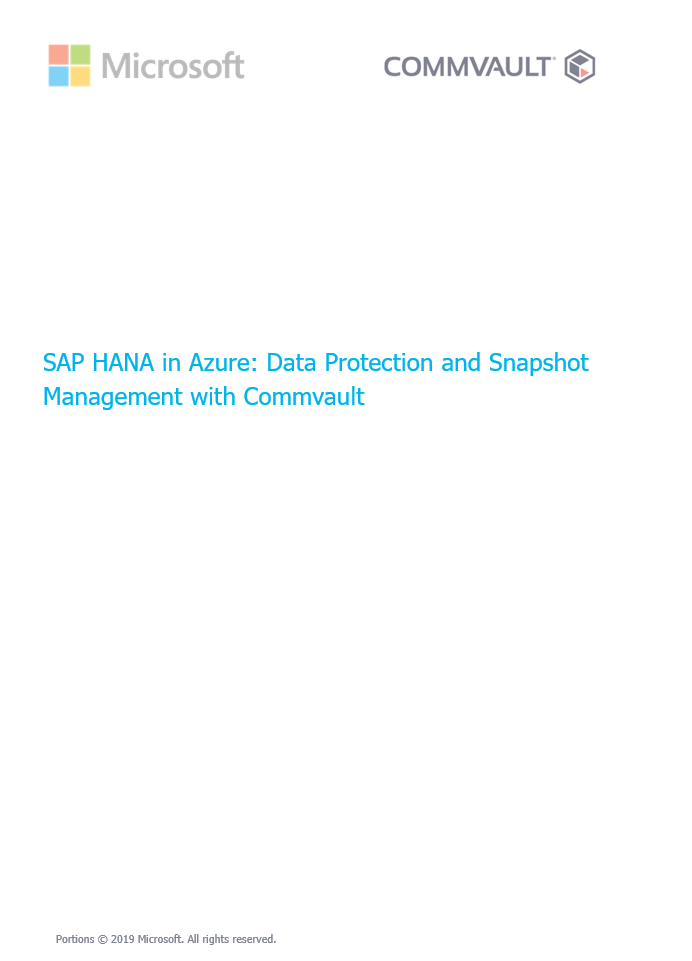 SAP HANA in Azure: Data Protection and Snapshot Management with Commvault