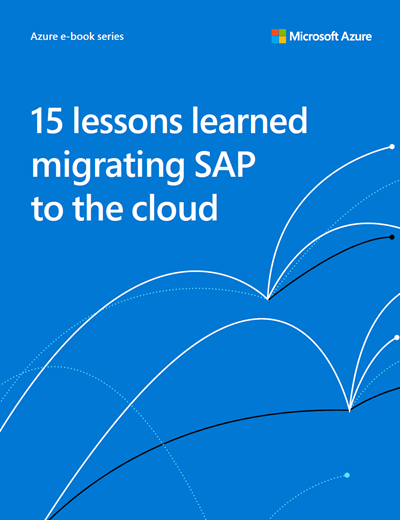 15 Lessons Learned: Migrating SAP to the Cloud