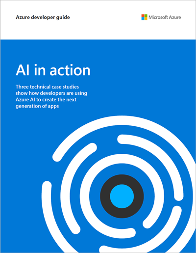 AI in Action—explore three technical case studies in one guide