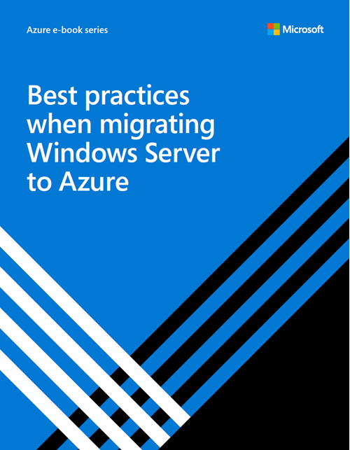Best Practices for Migrating Windows Server to Azure