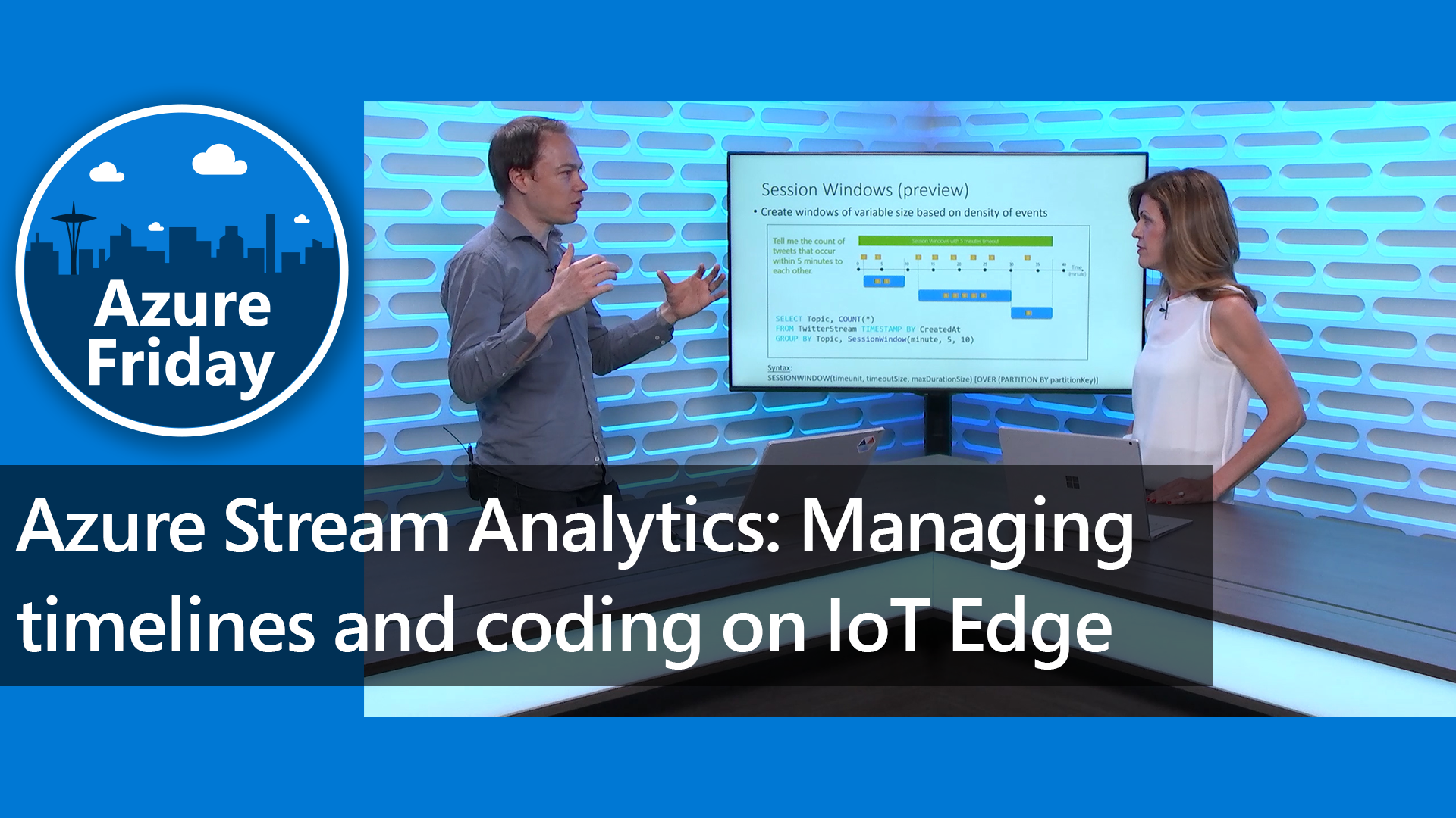 Azure Stream Analytics: Managing timelines and coding on IoT Edge