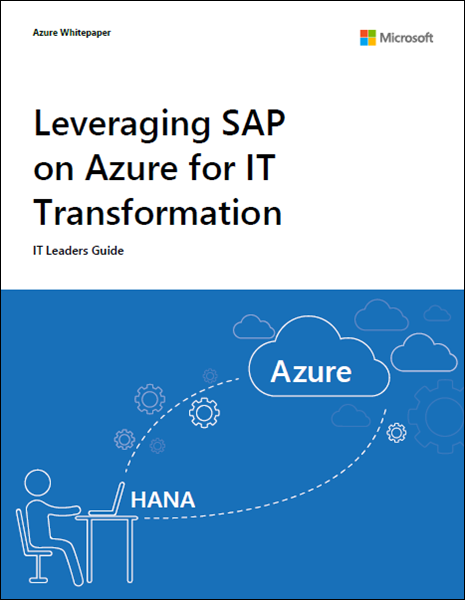 Guide à l'intention des responsables IT : Tirer parti de SAP sur Azure pour une transformation de l'IT