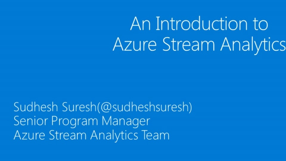An Introduction to Azure Stream Analytics