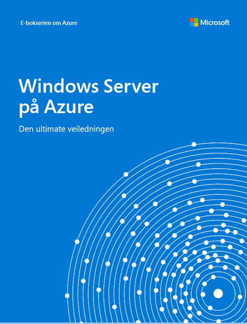 Den ultimate veiledningen til Windows Server på Azure