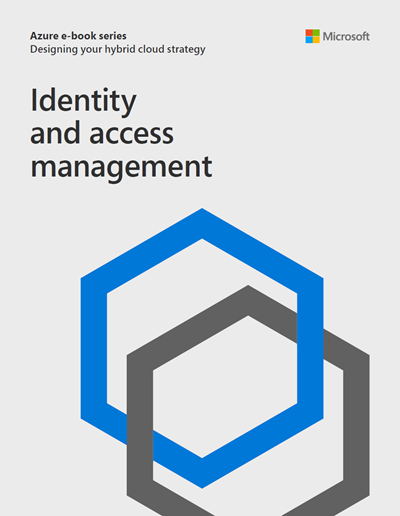 Designing your Hybrid Cloud Strategy: Identity and Access Management