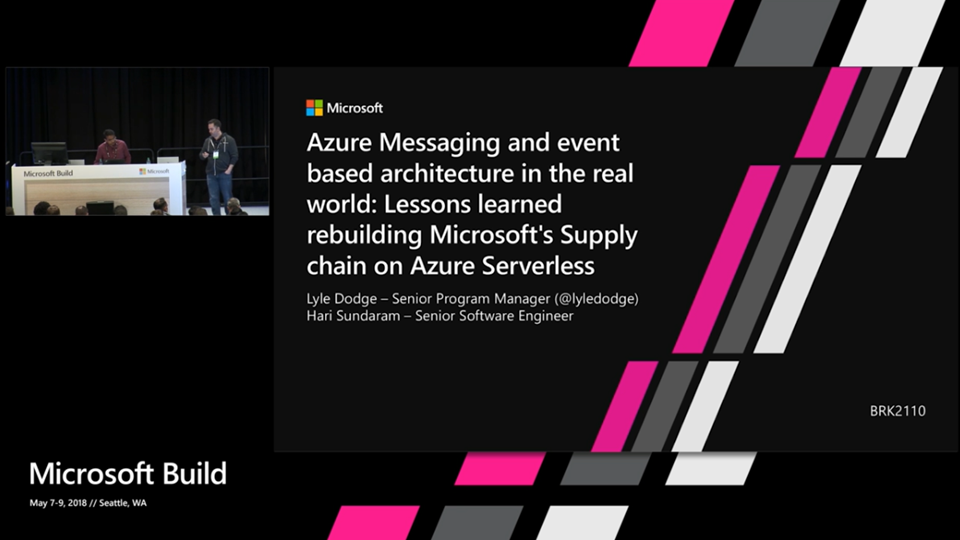 Azure Messaging and event based architecture in the real world: Lessons learned rebuilding Microsoft's Supply chain on Azure Serverless