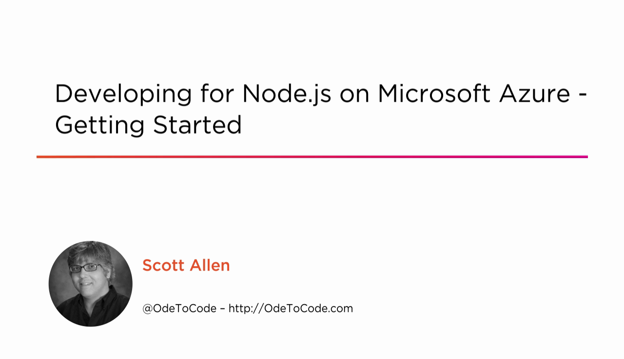Developing for Node.js on Microsoft Azure - Getting Started