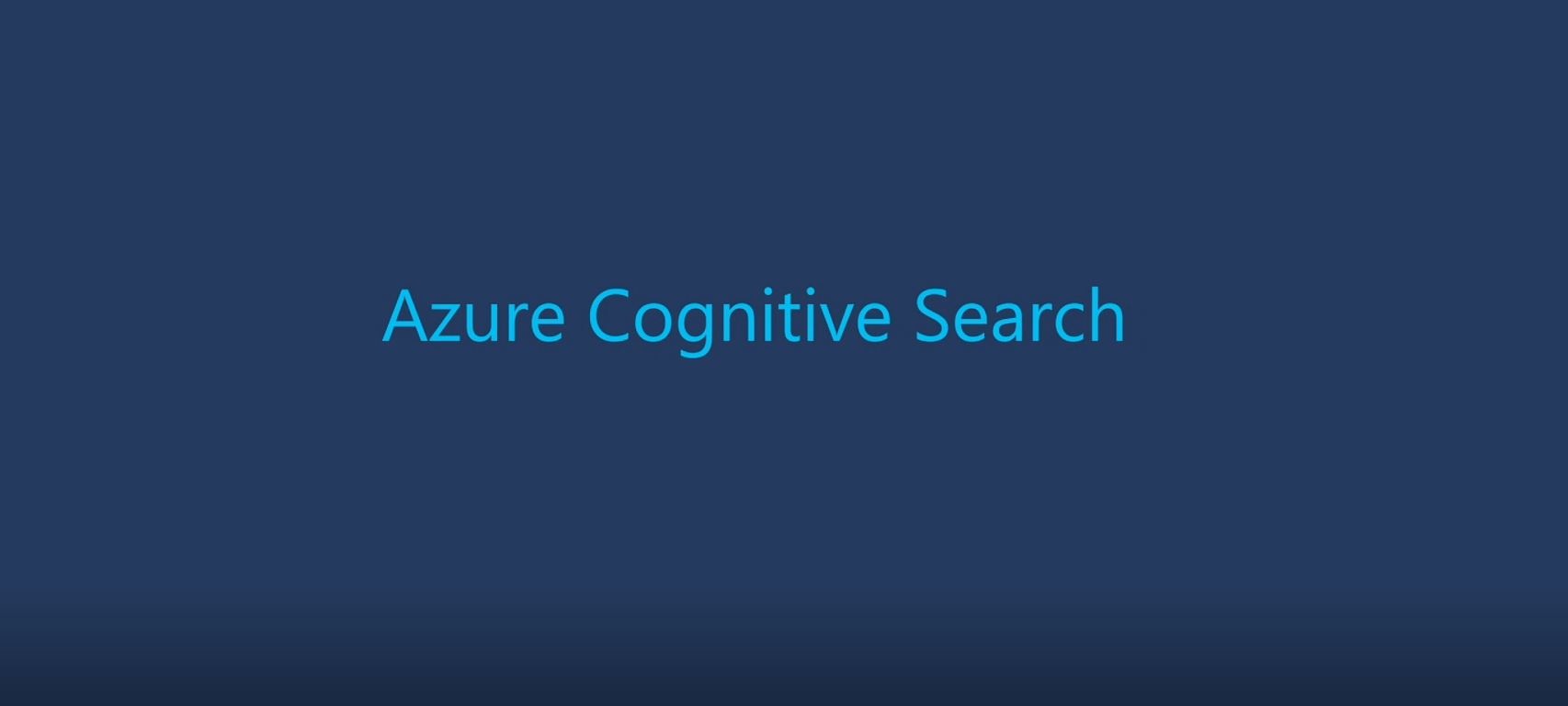 Azure Cognitive Search