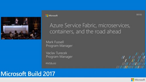 Azure Service Fabric, microservices, containers, and the road ahead
