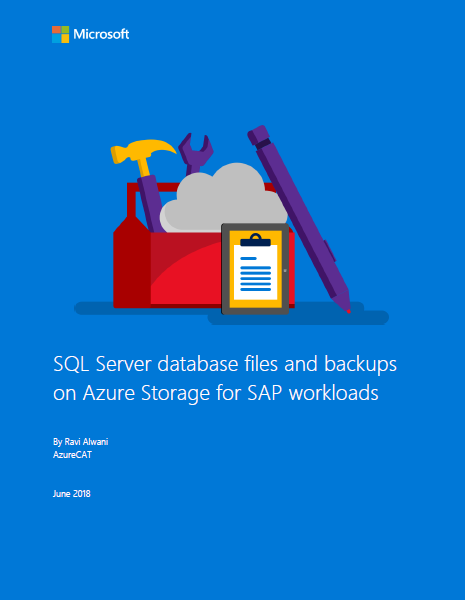 SQL Server database files and backups on Azure Storage for SAP workloads