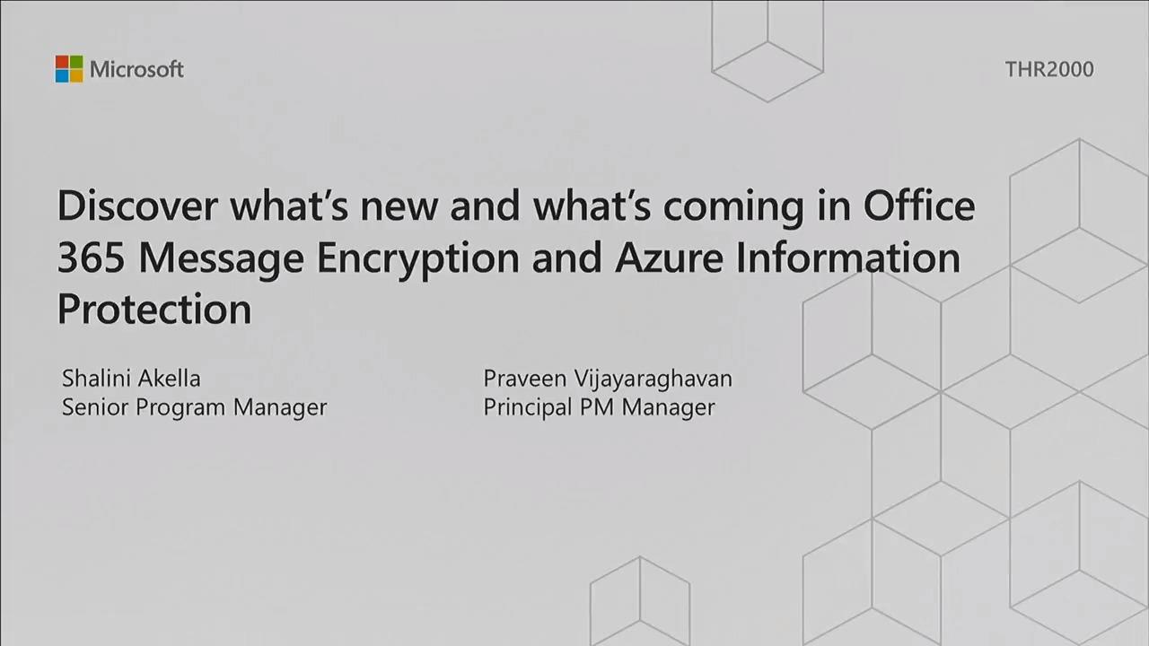 Discover what's new and what's coming in Office 365 Message Encryption and Azure Information Protection