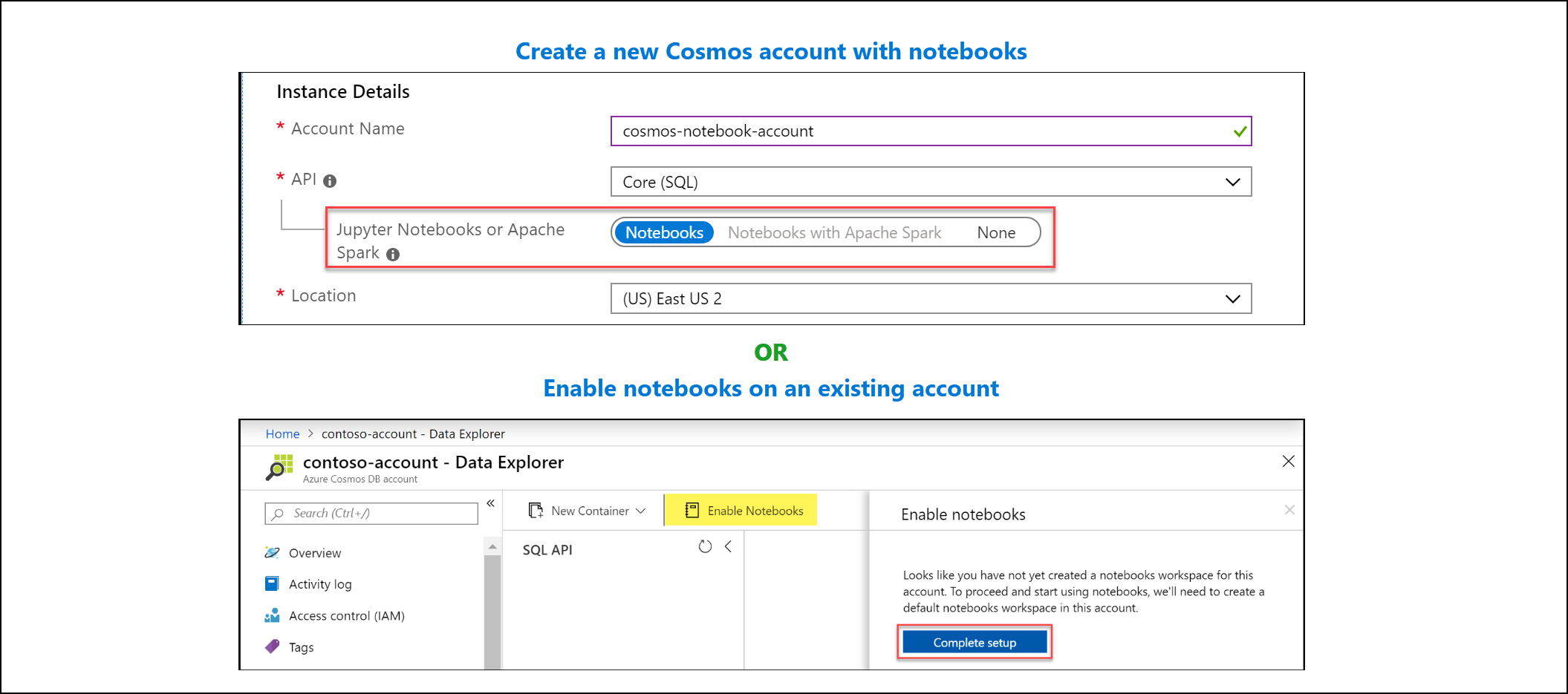 Create account with notebooks or enable notebooks on existing account in Azure portal.