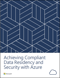 Cover of Achieving Compliant Data Residency and Security with Azure white paper