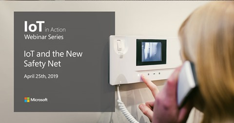 IoT in Action webinar: IoT and the New Safety Net.