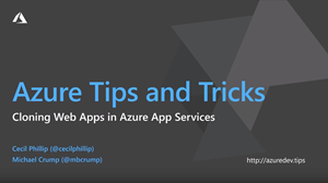 How to clone web apps using Azure App Services thumbnail