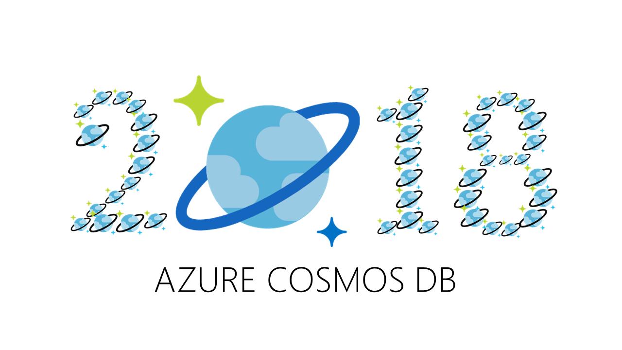 2018 - Cosmos DB