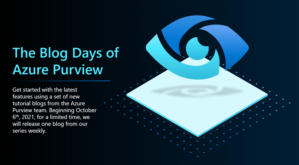 Oct 6 Blog Days of Azure Purview
