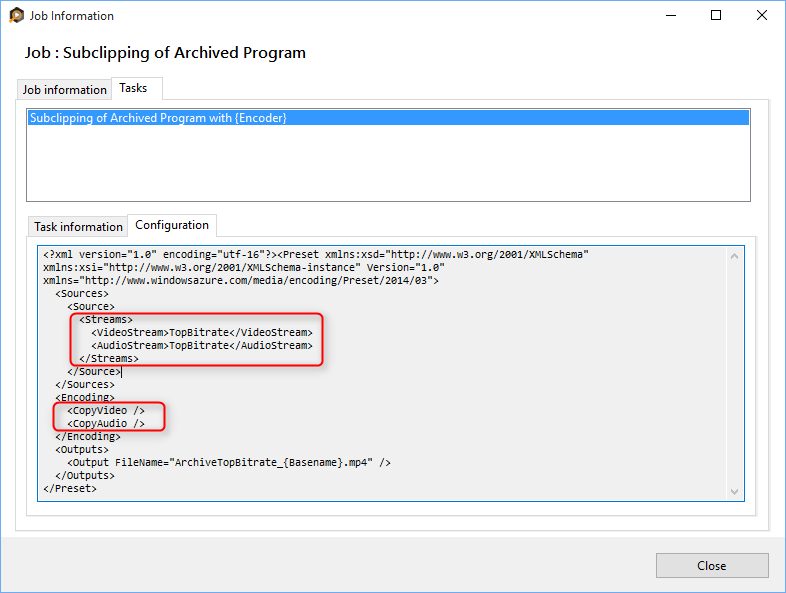 Task Configuration XML for Archiving Top Bitrate