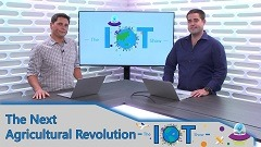 The IoT Show | IoT In Action - The Next Agricultural Revolution thumbnail