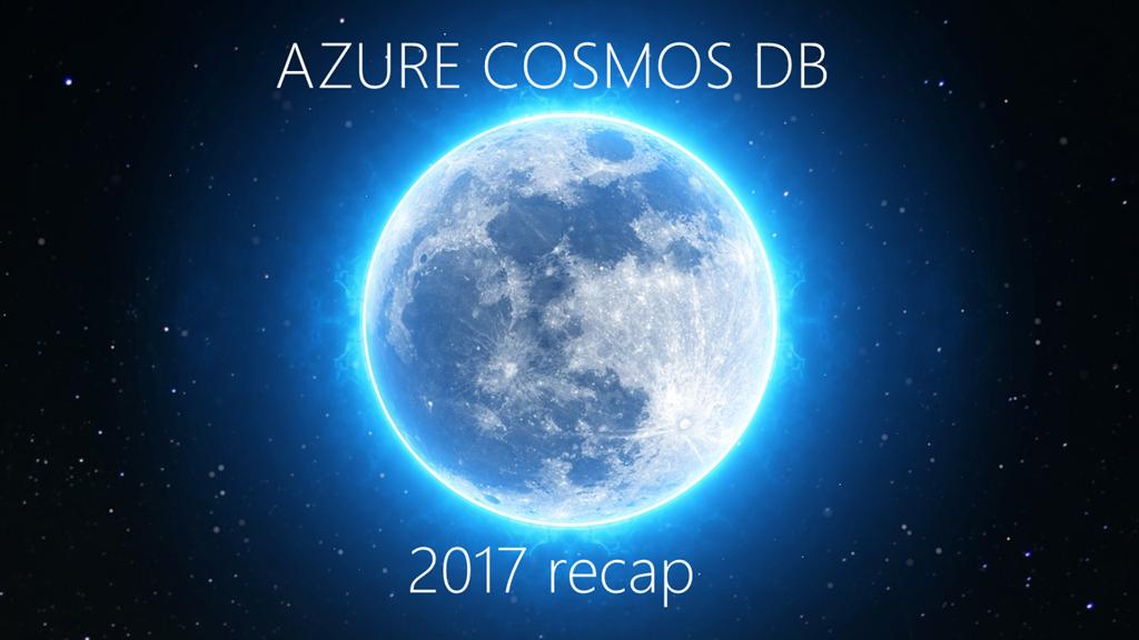 2017 - Cosmos DB