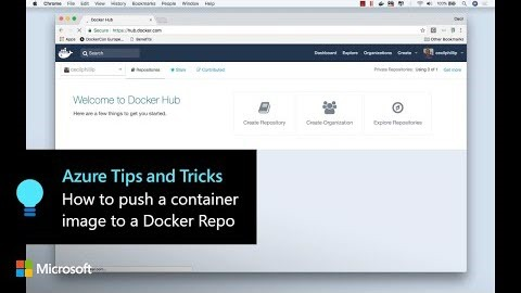 Thumbnail from How to push a container image to a Docker Repo | Azure Tips and Tricks