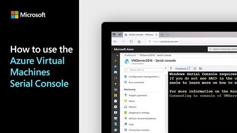 Thumbnail from How to use the Azure Virtual Machines Serial Console on YouTube