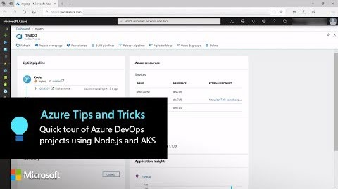 Thumbnail from Quick tour of Azure DevOps projects using Node.jsand AKS: Part 2 video on YouTube