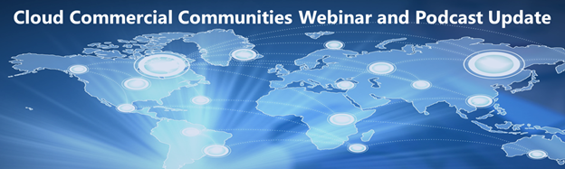 Decorative graphic for Cloud Commercial Communities webinar and podcast newsletter–March 2019