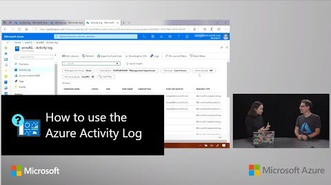 How to use the Azure Activity Log | Azure Portal Series