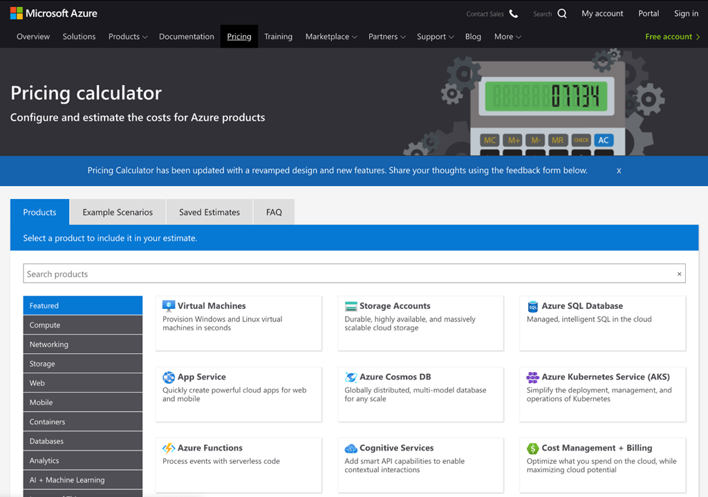 Azure Pricing calulator.